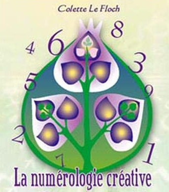Numérologie créative Colette Le Floch Aurore Balland